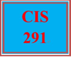 CIS 291 Entire Course | eBooks | Education