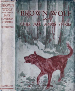 Brown Wolf and Other Jack London Stories | eBooks | Classics