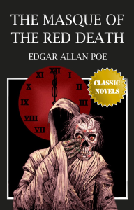 The Masque of the Red Death by Edgar Allan Poe | eBooks | Classics