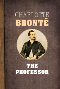 The Professor by Charlotte Bronte | eBooks | Classics