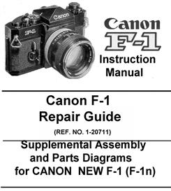 canon f-1 repair guide & instruction manual