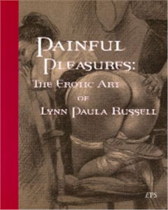 painful pleasures: the erotic art