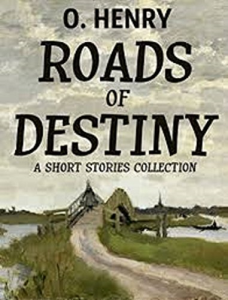 Roads of Destiny | eBooks | Classics