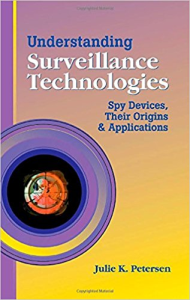 understanding surveillance technologies: spy devices, their origins & applications