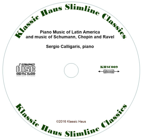 Second Additional product image for - Piano Music of Latin America and music of Schumann, Chopin and Ravel - Sergio Calligaris, piano