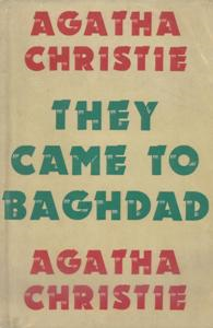 Agatha Christie: They Came to Baghdad | eBooks | Classics