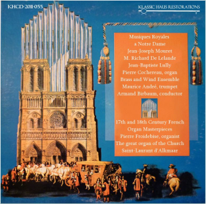 musiques royales a notre dame & 17th and 18th century french organ masterpieces