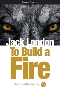To Build a Fire | eBooks | Classics