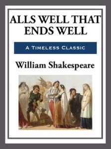 Alls Well That Ends Well | eBooks | Classics