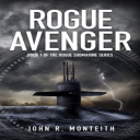 Monteith_Rogue-Submarine_1_Rogue-Avenger | eBooks | Literary Collections
