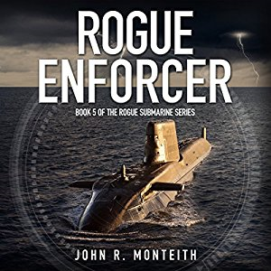 Monteith_Rogue-Submarine_5_Rogue-Enforcer | eBooks | Literary Collections
