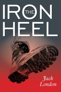 The Iron Heel | eBooks | Classics