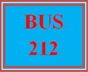 BUS 212 Entire Course | eBooks | Education