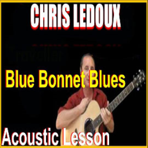 Learn to play Blue Bonnet Blues by Chris Ledoux | Movies and Videos | Educational