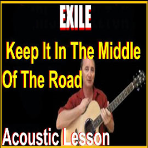 Learn to play Keep It In The Middle Of The Road by Exile | Movies and Videos | Educational