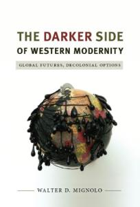 the darker side of western modernity
