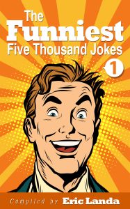 """The Funniest Five Thousand Jokes"" 