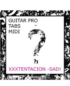 xxxtentacion -sad! guitar tabs +midi