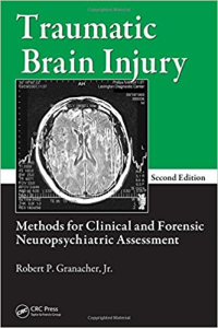 traumatic_brain_injury_methods_for_clinical_and_forensic_neuropsychiatric_assessment