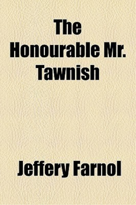 Second Additional product image for - The Honourable Mr. Tawnish