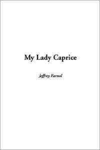 My Lady Caprice | eBooks | Classics