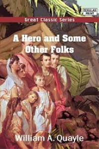 A Hero And Some Other Folks | eBooks | Classics