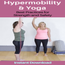 Hypermobility and Yoga | Other Files | Everything Else