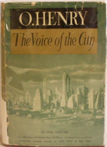the voice of the city: further stories of the four millions by o. henry