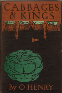 Cabbages and Kings by O.Henry | eBooks | Classics