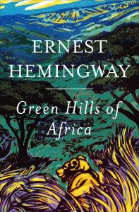 Ernest Hemingway - Green Hills of Africa | eBooks | Classics