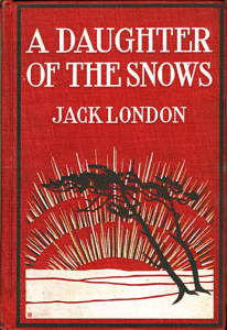 A Daughter of the Snows | eBooks | Classics