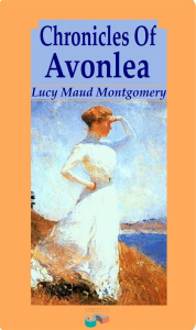 Chronicles of Avonlea | eBooks | Literary Collections