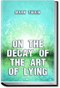 On the Decay of the Art of Lying | eBooks | Classics