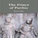 The  Prince Of Parthia   eBooks   Classics