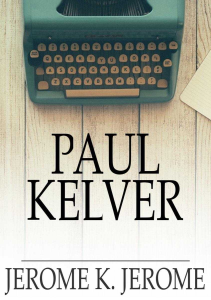 Paul Kelver | eBooks | Classics