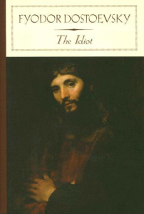 Fyodor Dostoevsky - The Idiot (epub, fb2) | eBooks | Classics
