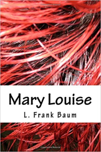 Mary Louise | eBooks | Literary Collections