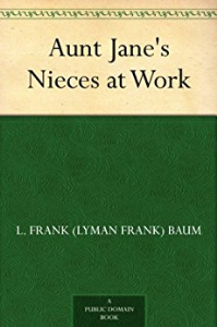 Aunt Jane's Nieces at Work | eBooks | Romance