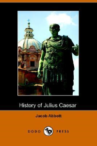 History of Julius Caesar | eBooks | Classics
