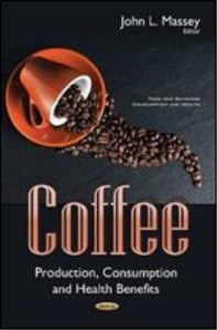 coffee: production, consumption and health benefits (food and beverage consumption and health)