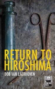 Return to Hiroshima | eBooks | True Crime