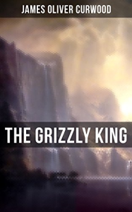 The Grizzly King | eBooks | Romance