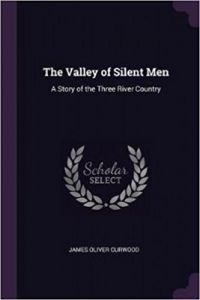 The Valley Of Silent Men | eBooks | Romance