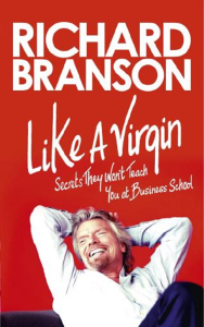 like a virgin. secrets they won't teach you at business school