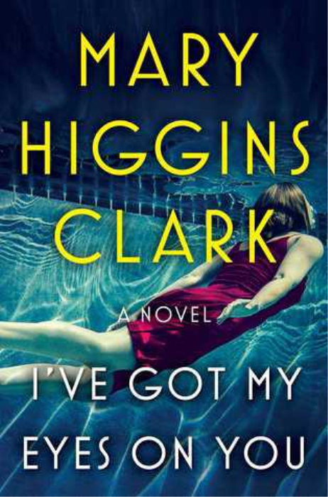 First Additional product image for - Mary Higgins Clark I've Got My Eyes on You epub