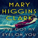 Mary Higgins Clark I've Got My Eyes on You epub | eBooks | Fiction
