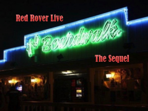 Red Rover Live at The Boardwalk The Sequel | Music | Rock