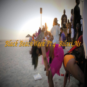 black beack week 2018 pt 4 (friday) biloxi,ms