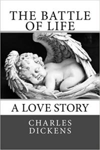 The Battle of Life | eBooks | Classics