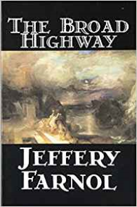 The Broad Highway | eBooks | Fiction